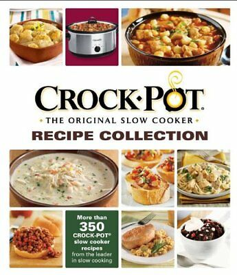 Crock-Pot® The Original Slow Cooker Recipe Collec