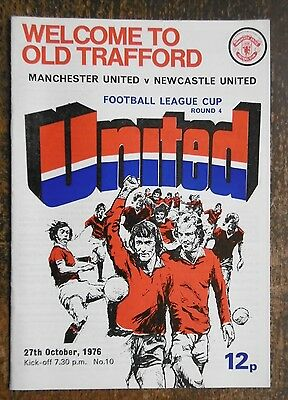 Manchester United V Newcastle United (League Cup) Football Programme 27-10-1976