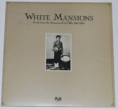 WHITE MANSIONS  A TALE FROM THE AMERICAN CIVIL WAR  UK 33rpm LP  EXCELLENT VINYL