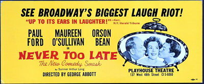 TRITON offers 1962 orig taxi Broadway poster NEVER TOO LATE Abbott comedy hit