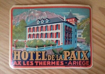 Ancienne étiquette Hotel AX LES THERMES ARIEGE old label hotel bagage luggage