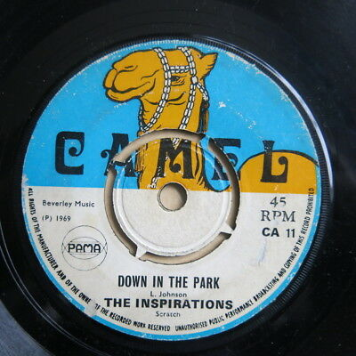 "THE INSPIRATIONS Down In The Park / Love Oh Love UK 7"" Camel CA 11"