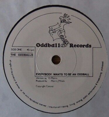 "THE ODDBALLS....EVERYBODY WANTS TO BE AN ODDBALL...RARE indie 7""...1980'S?"