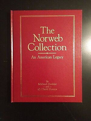 The Norweb Collection, An American Legacy | Hodder and Bowers | SIGNED
