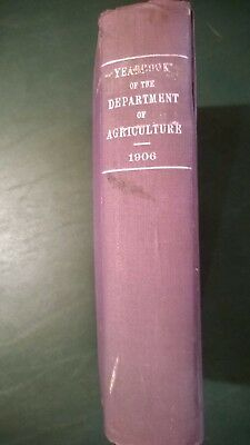 "1906 United States Department Of Agriculture Hardcover Yearbook - ""rare"""
