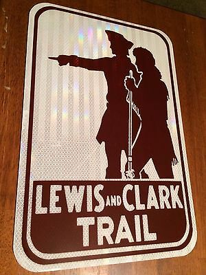 "Lewis and Clark Trail Road Sign - 18""x12"" - UNUSED DOT specs - route highway"