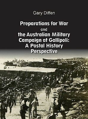 Preparations for War and the Australian Military Campaign at Gallipoli