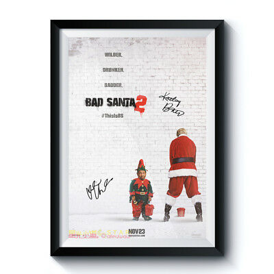 BAD SANTA 2 Casts Autograph Poster Reprint Christmas Movie Home Wall Art Deco