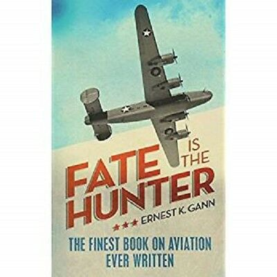 Fate Is the Hunter, Gann, Ernest Kellogg
