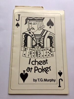I cheat at Poker by T.G. Murphy 1978 Signed Rare Magic Lecture Notes - A+ cond
