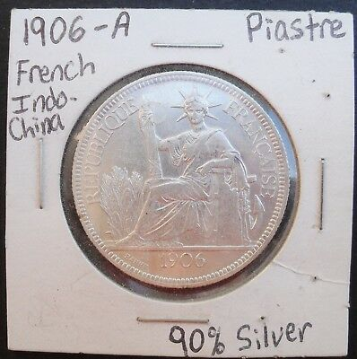 1906 A French Indo-China Piastre , nice silver coin, mint luster, XF+
