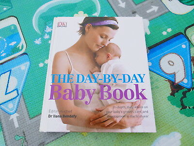 The Day-by-Day Baby Book By Dr. Ilona Bendefy