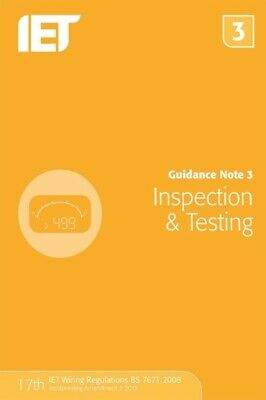 Guidance Note 3: Inspection & Testing by The IET (Paperback, 2015) NEW, Free P&P