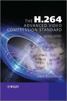 The H.264 Advanced Video Compression Standard by Iain E. Richardson...