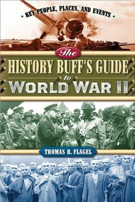 The History Buffs Guide to World War II (History