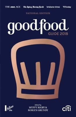 The Good Food Guide 2018 National Edition By Myffy Rigby & Roslyn Grundy The Age