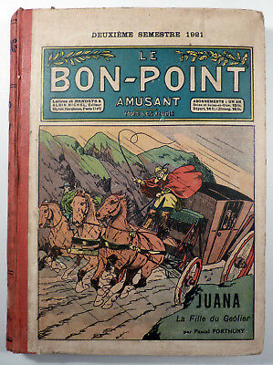 Le Bon - Point amusant Reliure 1921 2ème semestre TBE