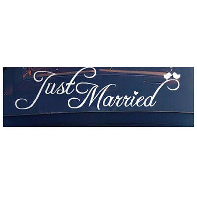 Just Married Sign Wedding Day Car Sticker Decorations Window Banner Decal P C7B1