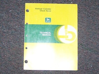 John Deere Vertical Cylinder Chain Saw Technical Manual   B5