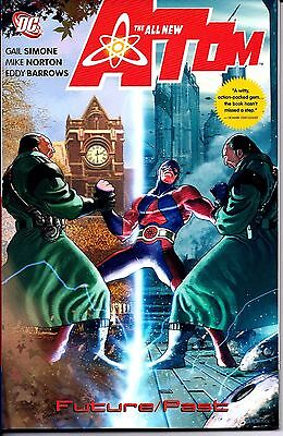 DC Comics! The All New Atom: Future/Past! Trade Paperback!
