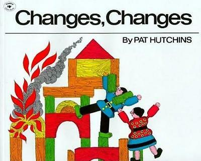 NEW Changes, Changes By Pat Hutchins Paperback Free Shipping