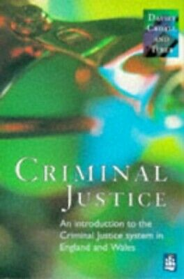 Criminal Justice: An Introduction to the Criminal Ju... by Tryer, Jane Paperback