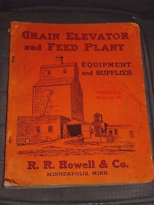 1934 Grain Elevator & Feed Plant Equipment & Supplies Catalog R.R. Howell Co.
