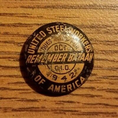 Vintage WWII United Steelworkers Pinback Button 1942 Remember Bataan NO PIN