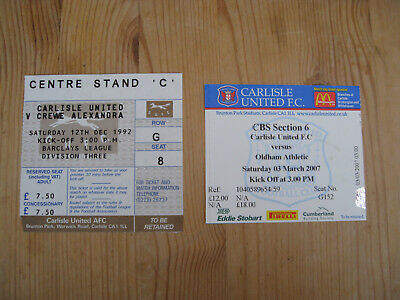 CARLISLE UNITED . 2 TICKET STUBS . v CREWE 1992 . v OLDHAM ATHLETIC 2007