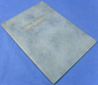 Original 1924 Selling Kodaks and Supplies Dealers Sales Manual-Book Advertising