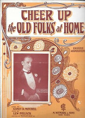 Cheer Up The Old Folks At Home, 1924, Hal Parker on cover, by Mitchell/Pollack