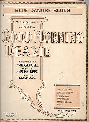 "Blue Danube Blues, 1921, fr musical ""Good Morning Dearie"" by Caldwell and Kern"