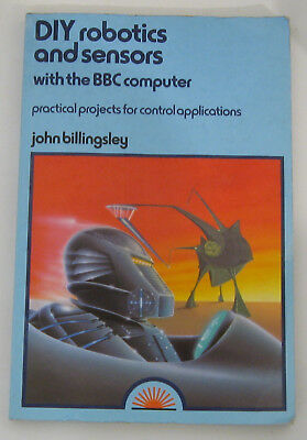 DIY Robotics and Sensors with the BBC Computer - BBC Micro Book