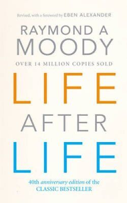 Life After Life by Dr. Raymond Moody 9780712602730 (Paperback, 2001)