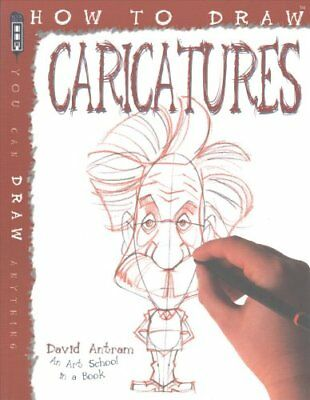 How To Draw Caricatures by David Antram 9781910184813 (Paperback, 2015)