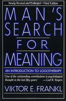 Mans Search for Meaning: An Introduction to Logot