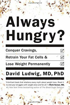 Always Hungry?: Conquer Cravings, Retrain Your Fat