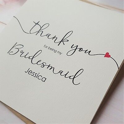 Personalised Thank you for being my Bridesmaid / Maid of Honour /Flower Girl etc
