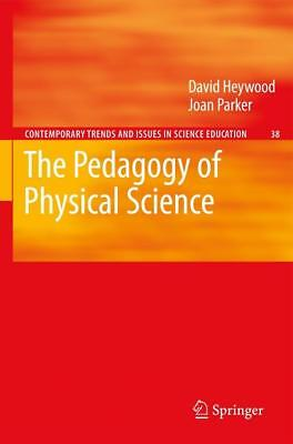 Heywood, David: The Pedagogy of Physical Science