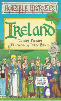 Horrible histories.: Ireland by Terry Deary (Paperback)