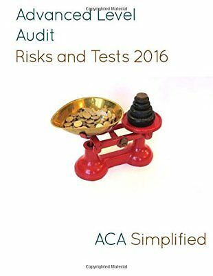 Advanced Level Audit Risks & Tests 2016, ACA Simplified, Very Good condition, Bo
