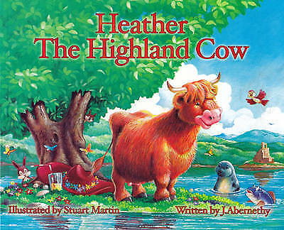 Heather the Highland Cow by J Abernethy (Paperback)