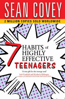 The 7 habits of highly effective teenagers: the ultimate teenage success guide