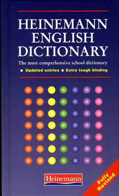Heinemann English dictionary: the most comprehensive school dictionary :