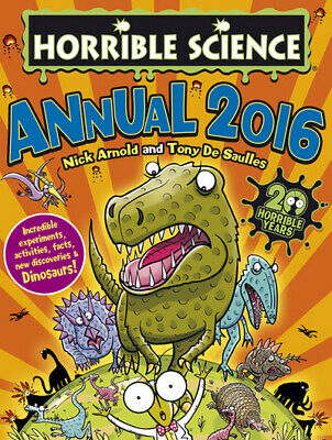 Horrible Science: Annual 2016 by Nick Arnold (Hardback)