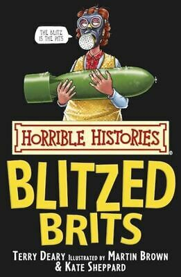 Horrible histories: Blitzed Brits by Terry Deary (Paperback)