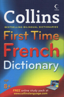 Collins first time French dictionary (Paperback)