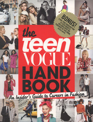 The teen Vogue handbook: an insider's guide to careers in fashion by Teen Vogue