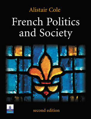 French politics and society by Alistair Cole (Paperback / softback)