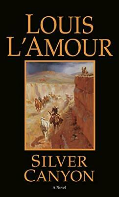 Silver Canyon: A Novel by L'Amour, Louis Paperback Book The Cheap Fast Free Post